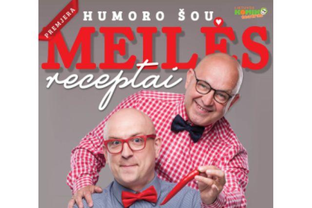 """Humoro šou """"Meilės receptai"""""""