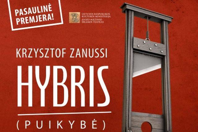 """PREMJERA! """"HYBRIS (PUIKYBĖ), K. Zanussi"""