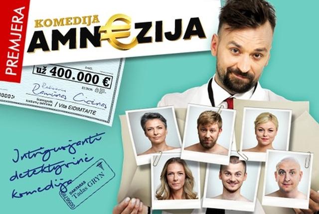 "Premjera! Spektaklis ""Amn€zija už  400 000 €"", rež. R. Cicėnas"