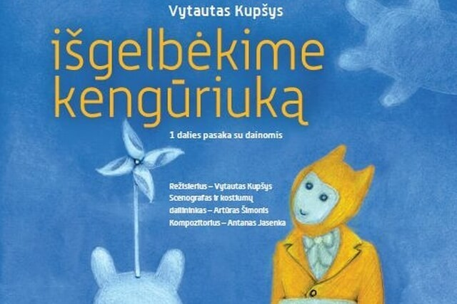 """IŠGELBĖKIME KENGŪRIUKĄ"", V. Kupšys"