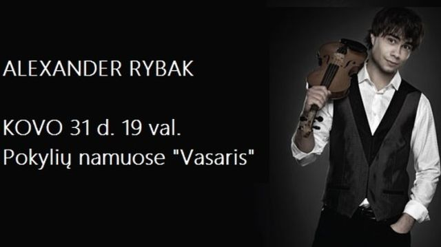 ALEXANDER RYBAK koncertas