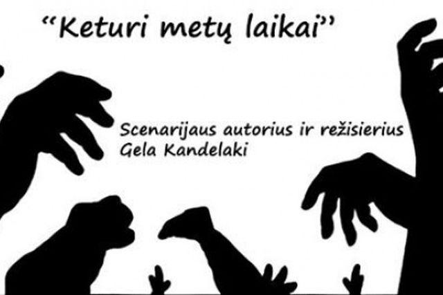 """KETURI METŲ LAIKAI"", rež. Gela Kandelaki"