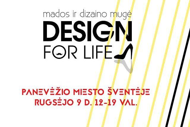 """Mados mugė ,,Design for life"""""""