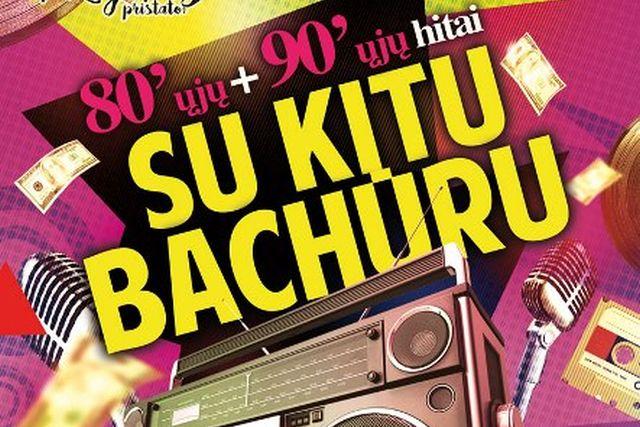 """Diskoteka """"Su kitu bahūru"""" 80-ųjų – 90-ųjų hitai"""