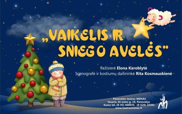 """Kalėdinis spektaklis """"VAIKELIS IR SNIEGO AVELĖS"""",  rež. E. Karoblytė"""