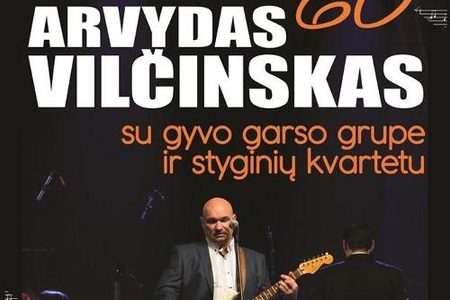 "Arvydo Vilčinsko koncertinis turas ""Man – 60"""