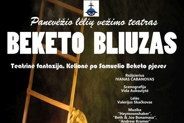 """Teatrinė fantazija """"Beketo bliuzas"""". Kelionė po Samuelio Beketo pjeses, rež. I. Čabanovas"""