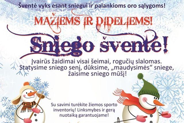 """Popietė su šeima """"Sniego šventė"""""""
