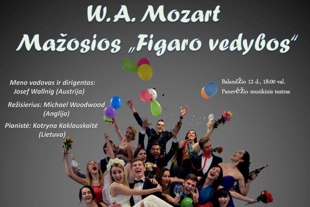 """W. A. Mozart """"Mažosios Figaro vedybos"""""""