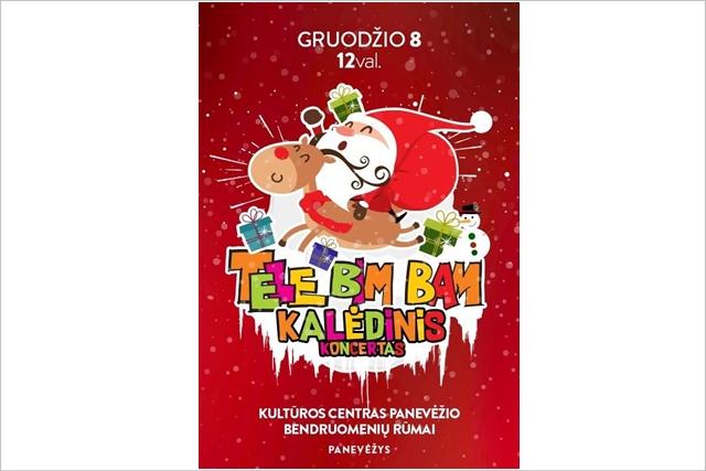 TELE BIM BAM – Kalėdinis koncertas