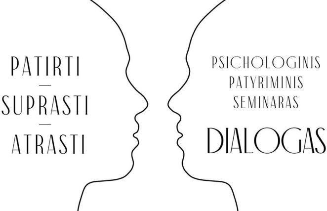 """Patyriminis seminaras """"Dialogas"""""""