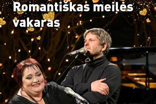 """""""Romantiškas meilės vakaras"""". Romansų ir poezijos vakaras su LIUBA NAZARENKO ir aktoriumi ANDRIUMI BIALOBŽESKIU"""