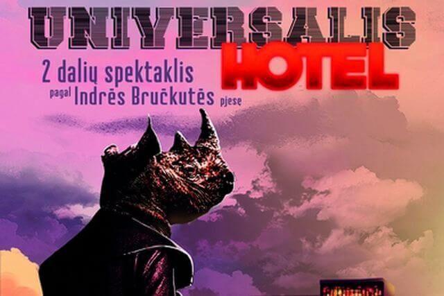 """PREMJERA! I. Bručkutė """"HOTEL UNIVERSALIS"""""""