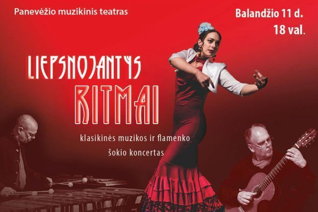 """""""Liepsnojantys ritmai""""  Muzikos ir flamenko šokių  koncertas"""
